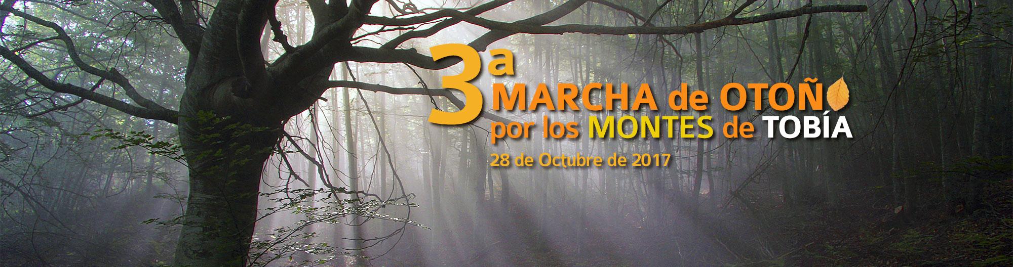 3ª Marcha de Otoño por los Montes de Tobía. 2017